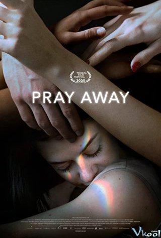 Hệ Lụy Của Phong Trào Ex-Gay - Pray Away