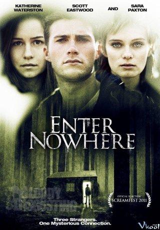 Vào Hư Không Enter Nowhere