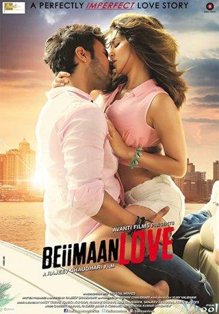 Bội Tình - Beiimaan Love