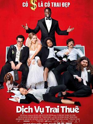 Dịch Vụ Trai Thuê The Wedding Ringer.Diễn Viên: Kevin Hart,Josh Gad,Kaley Cuoco,Sweeting