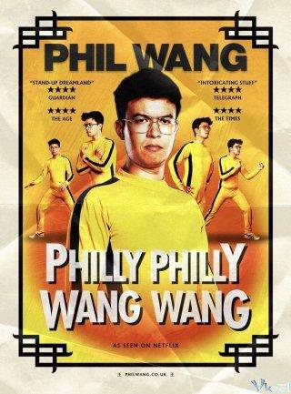 Phil Wang - Philly Philly Wang Wang