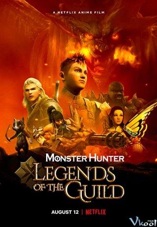 Huyền Thoại Hội Thợ Săn - Monster Hunter: Legends Of The Guild