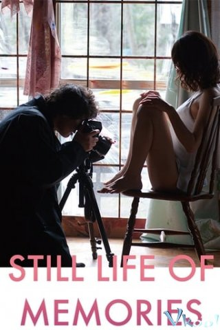 Sống Trong Ký Ức - Still Life Of Memories