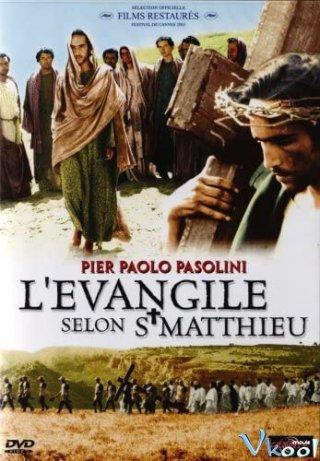 Tin Mừng Theo Thánh Mátthêu - The Gospel According To St. Matthew