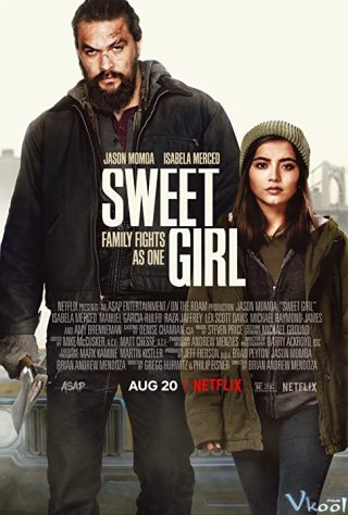 Gái Yêu - Sweet Girl Thuyết Minh (2021)