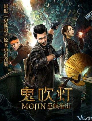 Ma Thổi Đèn Vu Hiệp Quan Sơn Mojin: Raiders Of The Wu Gorge