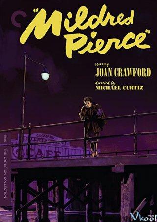 Th?i K? ??i Suy Tho�i - Mildred Pierce Việt Sub (1945)