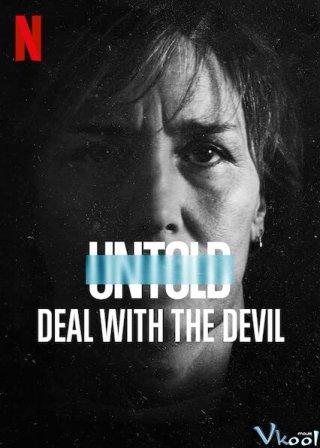 Bí Mật Giới Thể Thao: Giao Kèo Với Quỷ Untold: Deal With The Devil