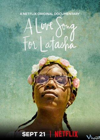 Bài Ca Dành Tặng Latasha - A Love Song For Latasha
