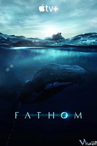 Dưới Lòng Đại Dương Fathom
