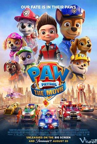 Đội Đặc Nhiệm Siêu Đẳng Paw Patrol: The Movie