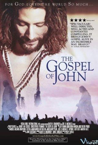 Cuộc Đời Chúa Giêsu Theo Phúc Âm Gioan - The Gospel Of John