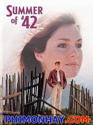 Mùa Hè Năm 42 Summer Of 42.Diễn Viên: Jennifer Oneill,Gary Grimes,Jerry Houser