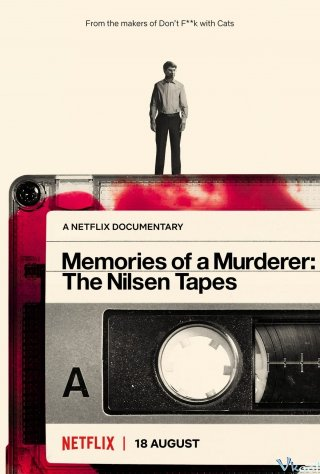 Ký Ức Kẻ Sát Nhân: Dennis Nilsen - Memories Of A Murderer: The Nilsen Tapes