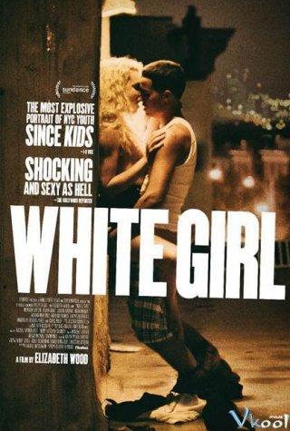 Cô Gái Da Trắng - White Girl