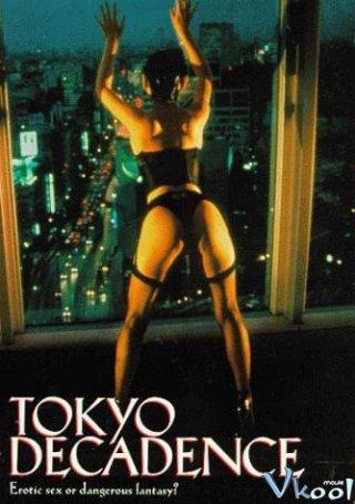 Đông Kinh Trụy Lạc Tokyo Decadence