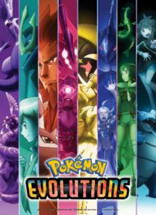 Pokémon Evolutions - Tv Series 2021