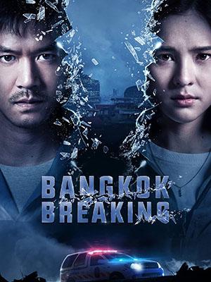 Báo Động Bangkok Bangkok Breaking