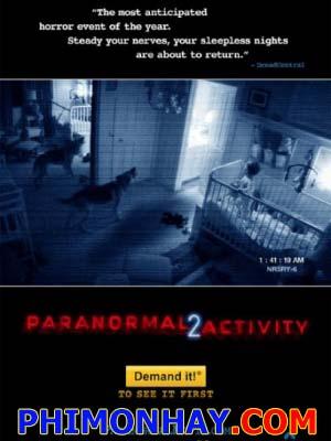 Những Hiện Tượng Siêu Nhiên 2 Paranormal Activity 2.Diễn Viên: Katie Featherston,Gabriel Johnson