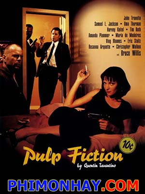 Chuyện Tào Lao Pulp Fiction.Diễn Viên: John Travolta,Samuel L Jackson,Bruce Willis,Uma Thurman,Eric Stoltz