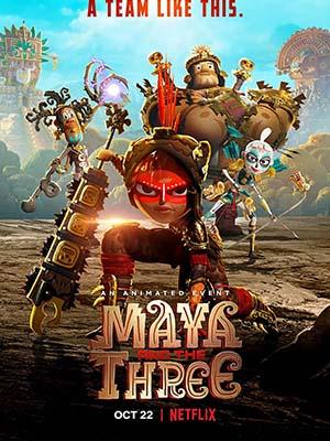 Maya Và Ba Chiến Binh Huyền Thoại - Maya And The Three