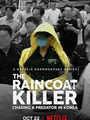Sát Nhân Áo Mưa: Truy Lùng Hung Thủ Ở Hàn Quốc The Raincoat Killer: Chasing A Predator In Korea