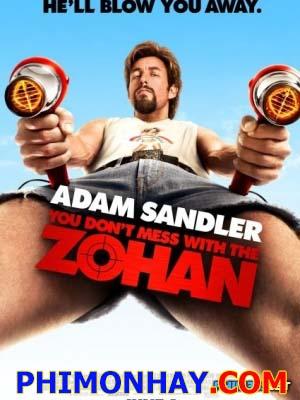 Đừng Đùa Với Johan: Đặc Vụ Cắt Tóc You Dont Mess With The Zohan.Diễn Viên: Adam Sandler,Emmanuelle Chriqui,John Turturro,Nick Swardson