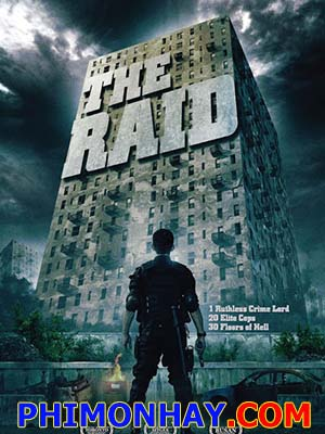Đột Kích: Chuộc Tội The Raid: Redemption.Diễn Viên: Iko Uwais,Donny Alamsyah,Ray Sahetapy