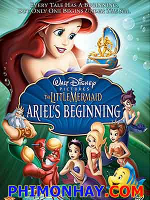 Nàng Tiên Cá 3 The Little Mermaid: Ariels Beginning.Diễn Viên: Jodi Benson,Samuel E Wright,Jim Cummings