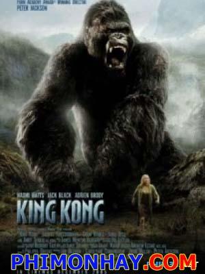 King Kong Và Người Đẹp - King Kong Thuyết Minh (2005)