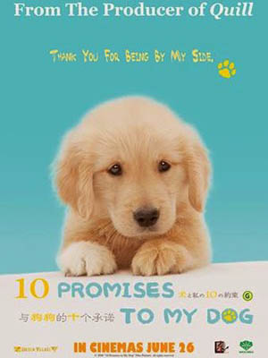 10 Promises To My Dog 10 Lời Hứa Với Chú Chó Của Tôi.Diễn Viên: Elijah Wood,Eugene Hutz,Boris Leskin
