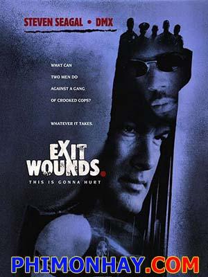 Vết Thương Exit Wounds.Diễn Viên: Steven Seagal,Dmx,Isaiah Washington