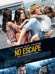 Không Lối Thoát No Escape.Diễn Viên: Pierce Brosnan,Owen Wilson,Lake Bell,Sterling Jerins