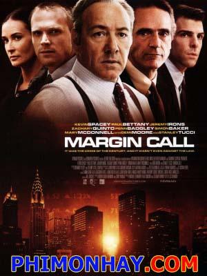 Cuộc Chiến Phố Wall Margin Call.Diễn Viên: Zachary Quinto,Stanley Tucci,Kevin Spacey