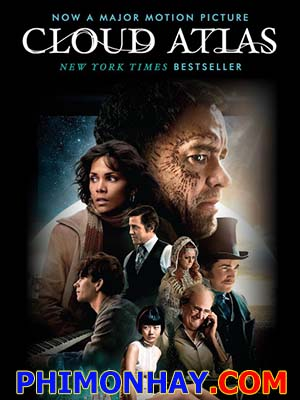 Vân Đồ Cloud Atlas.Diễn Viên: Tom Hanks,Halle Berry,Hugo Weaving