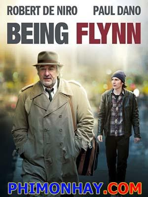 Người Cha Thất Lạc Being Flynn.Diễn Viên: Robert De Niro,Paul Dano,Julianne Moore