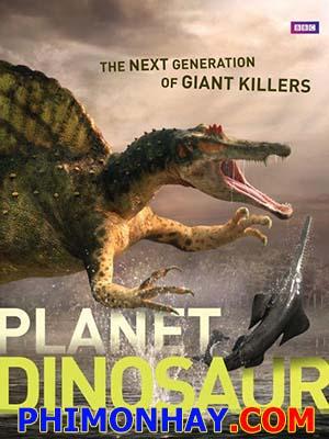 Thời Đại Khủng Long - Planet Dinosaur