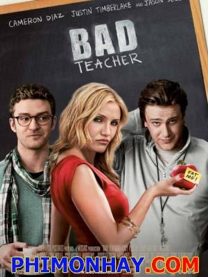 Cô Giáo Lắm Chiêu - Bad Teacher