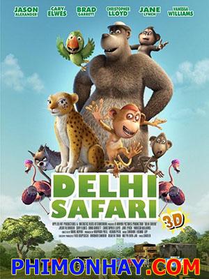 Cuộc Hành Trình Của Chú Báo Đốm Delhi Safari.Diễn Viên: Cary Elwes,Troy Baker,Christopher Lloyd