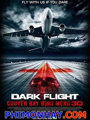 Chuyến Bay Định Mệnh - 407 Dark Flight 3D
