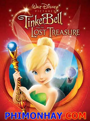 Tinker Bell Và Kho Báu Thất Lạc Tinker Bell And The Lost Treasure.Diễn Viên: Ha Ji Won,Gang Ye Won,Son Ga In