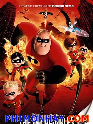 Gia Đình Siêu Nhân The Incredibles.Diễn Viên: Chung Lệ Đệ,Liễu Nham