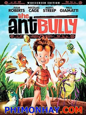 Lạc Vào Thế Giới Kiến The Ant Bully.Diễn Viên: Jesse Eisenberg,Mia Wasikowska,Wallace Shawn