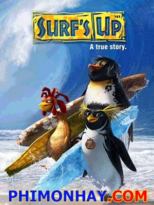 Cánh Cụt Lướt Ván Surfs Up.Diễn Viên: Billy Zane,Robert Fucilla,Kirsty Mitchell,Vas Blackwood,Rob James Collier,Geoff Bell