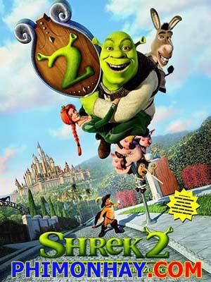 Gã Chằn Tinh Tốt Bụng 2 Shrek 2