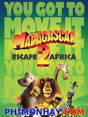 Tẩu Thoát Đến Châu Phi - Madagascar: Escape 2 Africa