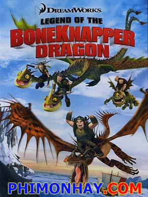 Truyền Thuyết Rồng Bone Knapper Legend Of The Bone Knapper Dragon.Diễn Viên: Jodi Benson,Samuel E Wright,Jim Cummings