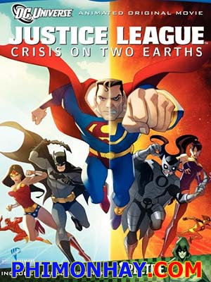 Những Siêu Nhân Công Lý Justice League: Crisis On Two Earths.Diễn Viên: Billy Zane,Robert Fucilla,Kirsty Mitchell,Vas Blackwood,Rob James Collier,Geoff Bell