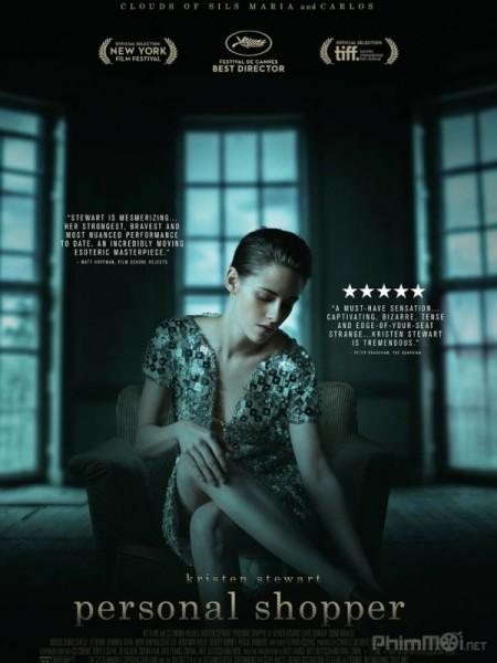 Trợ Lí Thời Trang Personal Shopper.Diễn Viên: Kristen Stewart,Lars Eidinger,Sigrid Bouaziz