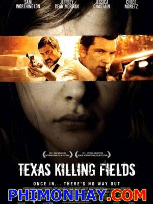 Cánh Đồng Chết Texas Killing Fields.Diễn Viên: Ami Can Mann